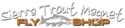 Sierra Trout Magnet Fly Fishing Guide Service and Fly Shop in Bishop Ca
